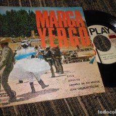 Discos de vinilo: MARGA YERGO ELLA/ADELITA/AMANECI EN TUS BRAZOS/JUAN CHARRASQUEADO EP 7'' 1966 SONOPLAY SPAIN. Lote 121191443