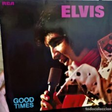 Discos de vinilo: {ELVIS PRESLEY} GOOD TIMES - LP - 1974 - GERMANY / EX/EX. Lote 121217299