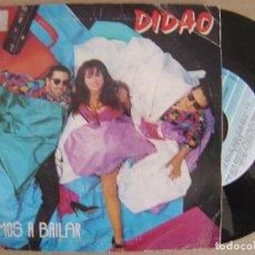 Discos de vinilo: DIDAO - VAMOS A BAILAR - SINGLE 1991 - FONOMUSIC. Lote 121221259