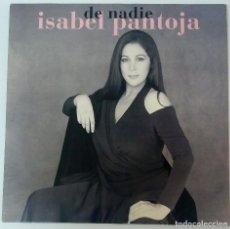 Discos de vinilo: LP. ISABEL PANTOJA. DE NADIE. RCA. 1993. Lote 121224379
