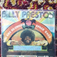 Disques de vinyle: SINGLE BILLY PRESTON- YOU ARE SO UNIQUE, SPACE RACE, 1973.. Lote 121228768