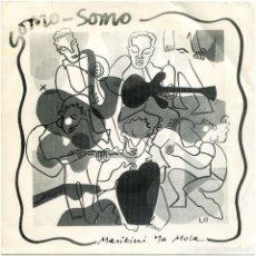 Discos de vinilo: SOMO SOMO (ORCHESTRE SOMO SOMO) – MASIKINI YA MOLA - SG SPAIN 1985 - STERN'S AFRICA / OIHUKA 1985. Lote 121249547