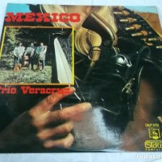 Discos de vinilo: TRIO VERACRUZ-MEXICO-ORIGINAL ESPAÑOL 1973. Lote 121277847
