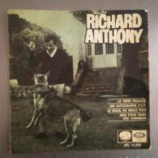 Discos de vinilo: RICHARD ANTHONY - LA TERRE PROMISE + 3,. Lote 121279271