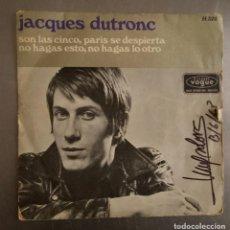 Discos de vinilo: JACQUES DUTRONC - SON LAS CINCO PARIS SE DESPIERTA + 1. Lote 121279731
