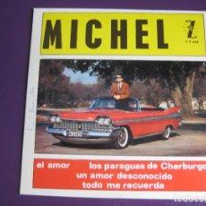 Discos de vinilo: MICHEL EP ZAFIRO 1964 LOS PARAGUAS DE CHERBURGO/ TODO ME RECUERDA/ UN AMOR DESCONOCIDO/ EL AMOR . Lote 121280771