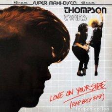 Discos de vinilo: THOMPSON TWINS - LOVE ON YOUR SIDE (RAP BOY RAP) - ARISTA - F-600.825 - SPAIN. Lote 121281183