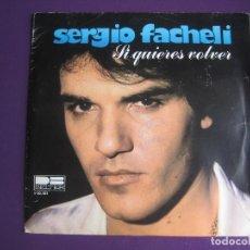 Discos de vinilo: SERGIO FACHELI SG BELTER 1980 SI QUIERES VOLVER/ CONTIGO, SIN TI - LOS TIOS QUERIDOS - ARGENTINA POP. Lote 121288383