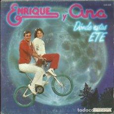 Discos de vinilo: ENRIQUE Y ANA. SINGLE. SELLO HISPAVOX. EDITADO EN ESPAÑA. AÑO 1983. Lote 121334619