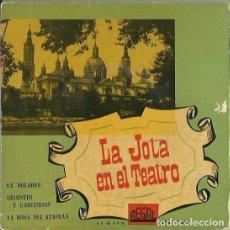 Discos de vinilo: LA JOTA EN EL TEATRO. EP. SELLO REGAL. EDITADO EN ESPAÑA. AÑO 1980. Lote 121338459