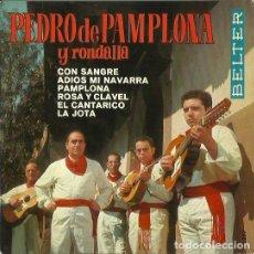 Discos de vinilo: PEDRO DE PAMPLONA Y RONDALLA. EP. SELLO BELTER. EDITADO EN ESPAÑA. AÑO 1968. Lote 121339339