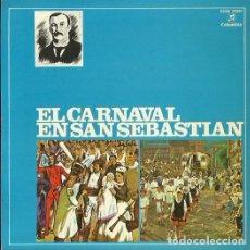 Discos de vinilo: EL CARNAVAL EN SAN SEBASTIAN. EP. SELLO COLUMBIA. EDITADO EN ESPAÑA. AÑO 1959. Lote 121340103