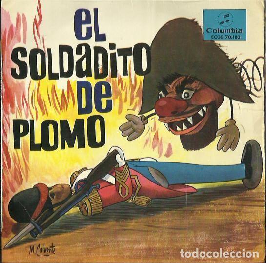 EL SOLDADITO DE PLOMO. EP. SELLO COLUMBIA. EDITADO EN ESPAÑA. (Música - Discos de Vinilo - EPs - Música Infantil)
