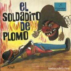 Discos de vinilo: EL SOLDADITO DE PLOMO. EP. SELLO COLUMBIA. EDITADO EN ESPAÑA. . Lote 121341343