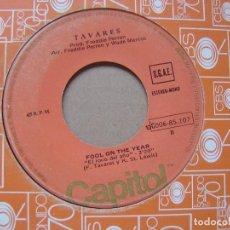 Discos de vinilo: TAVARES - FOOL ON THE YEAR + WHODUNIT - SINGLE 1977 - CAPITOL. Lote 121351003