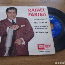 Discos de vinilo: RAFAEL FARINA, SEÑALAOS, QUE NO LO SÉ, QUE DOBLEN CAMPANAS, MI CORAJAY. Lote 121361187