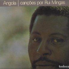 Discos de vinilo: RUI MINGAS– ANGOLA CANÇÕES POR RUI MINGAS. Lote 121361735