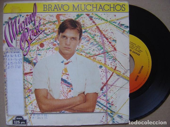 MIGUEL BOSE - BRAVO MUCHACHOS - SINGLE 1982 - CBS (Música - Discos - Singles Vinilo - Solistas Españoles de los 70 a la actualidad)