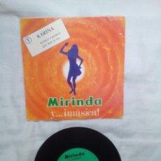 Discos de vinilo: DISCO VINILO PROMOCIÓN MIRINDA,KARINA ROMEO Y JULIETA,QUE MAS TE DA. Lote 121367031
