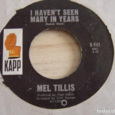 Discos de vinilo: MEL TILLIS - DESTROYED BY MAN + I HAVEN´T SEEN MARY IN YEARS - SINGLE USA - KAPP. Lote 121367799