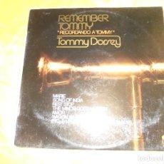 Discos de vinilo: REMEMBER TOMMY DORSEY. RECORDANDO A TOMMY. 20 CENTURY RECORDS, 1976. IMPECABLE. Lote 121373551