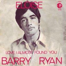 Discos de vinilo: BARRY RYAN – ELOISE (ED.: ESPAÑA, 1968). Lote 121296855