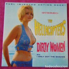 Discos de vinil: THE HELLACOPTERS – DIRTY WOMEN B/W I ONLY GOT THE SHAKES - ATENCION , SOLO PORTADA. Lote 129675196