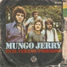 Discos de vinilo: VENDO SINGLE DE MUNGO JERRY, AÑO 1970 (MAS INFORMACIÓN EN 2ª FOTO EN EL INTREIOR).. Lote 121419839