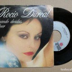 Discos de vinilo: ROCIO DURCAL SG ARIOLA 1980 CUANDO DECIDAS VOLVER / QUE SEA MI CONDENA. Lote 121428403