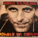 Discos de vinilo: LP KIKO VENENO, ÉCHATE UN CANTECITO. RCA 1992 SPAIN. CON ENCARTE Y LETRAS, SEMINUEVO, PROBADO Y BIEN. Lote 121435419