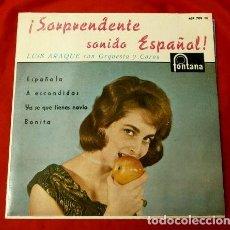 Discos de vinilo: LUIS ARAQUE CON ORQUESTA Y COROS (EP. 1961) (NUEVO) ESPAÑOLA - A ESCONDIDAS - YA SE QUE TIENES NOVIO. Lote 121449943