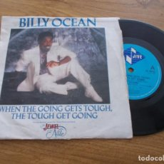 Dischi in vinile: BILLY OCEAN, WHEN THE GOING GETS TOUGH, THE TOUGH GET GOING. Lote 121450463