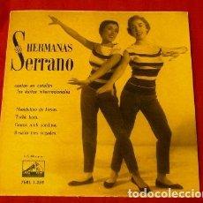 Discos de vinilo: HERMANAS SERRANO (EP. 1958) (MUY NUEVO) CANTAN EN CATALAN - MANDOLINO DE TEXAS - CANÇO AMB SORDINA. Lote 121466615