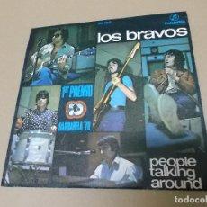 Discos de vinilo: LOS BRAVOS (SN) PEOPLE TALKING AROUND AÑO 1970. Lote 121482291