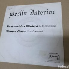 Discos de vinilo: BERLIN INTERIOR (SN) NO TE RESISTAS MUÑECA AÑO 1987 – PROMOCIONAL. Lote 121483271