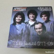 Discos de vinilo: BOHEMIA (SN) CADA DIA AL DESPERTAR AÑO 1984 – PROMOCIONAL – FESTIVAL DE LA O.T.I.. Lote 121483383