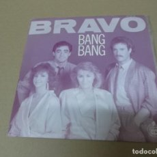 Discos de vinilo: BRAVO (SN) BANG BANG AÑO 1985. Lote 121483515