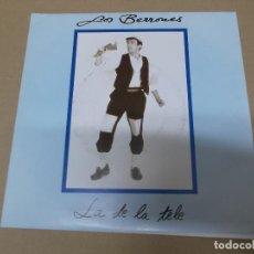 Discos de vinilo: LOS BERRONES (SN) LA DE LA TELE AÑO 1990 – PROMOCIONAL. Lote 121483639