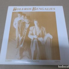 Discos de vinilo: BOLEROS BENGALIES (SN) COMO ESPERANDO ABRIL AÑO 1991. Lote 121483779