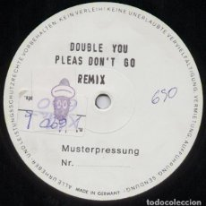 Discos de vinilo: DOUBLE YOU_PLEASE DON'T GO _TEST PRESSING VINYL 12'' 1992 GERMAN EDITION_RARE!!!. Lote 121492779