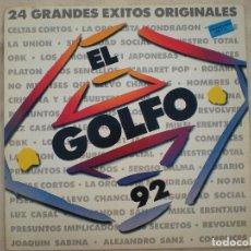 Discos de vinilo: EL GOLFO 92_DOBLE LP 12''_OBK,LOS SENCILLOS,REVOLVER,SEGURIDAD SOCIAL,LOS SECRETOS,LUZ,LOS LIMONES. Lote 121493827