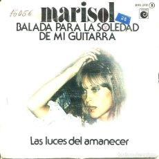 Dischi in vinile: MARISOL / BALADA PARA LA SOLEDAD DE MI GUITARRA (SINGLE 1977). Lote 121494871