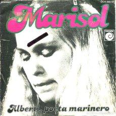 Dischi in vinile: MARISOL / ALBERTI, POETA MARINERO / Y AHORA QUE TE HAS IDO (SINGLE PROMO 1978). Lote 121495139