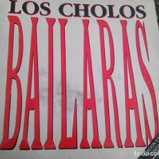 Discos de vinilo: CHOLOS, LOS - BAILARÁS + NO ABUSES TANTO (TWINS, 1989) - EDICIÓN ESPECIAL DISCOTECAS - ESCASO. Lote 121500475
