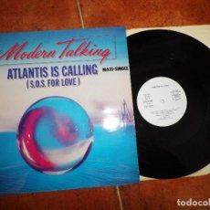 Discos de vinilo: MODERN TALKING ATLANTIS IS CALLING MAXI SINGLE DE VINILO PROMO ESPAÑA 1986 2 TEMAS DIETER BOHLEN. Lote 121524315