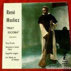 Discos de vinilo: RENE MUÑOZ (EP. 1962) (NUEVO) FRAY ESCOBA - ANGELITOS NEGROS - AVE MARIA. Lote 121525863