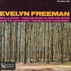 Discos de vinilo: EVELYN FREEMAN, EP, NO LLOVIO (DIDN´T IT RAIN) + 3, AÑO 1966. Lote 121529483