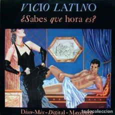 Discos de vinil: VICIO LATINO - ¿SABES QUE HORA ES? - EPIC - EPC-A-12-4425 - SPAIN PROMO - EN BUENISIMO ESTADO. Lote 121533207