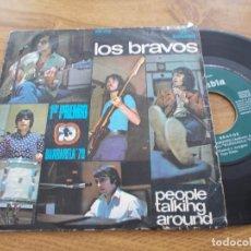 Discos de vinilo: LOS BRAVOS. PRIMER PREMIO BARBARELA 70.PEOPLE TALKING AROUND. EVERY DOG HAS HIS DAY.. Lote 121538155