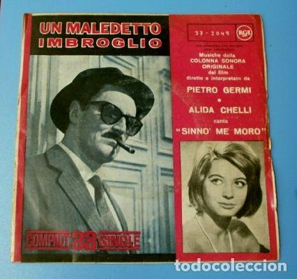 UN MALEDETTO IMBROGLIO (SINGLE 1961 A 33 RPM) ALIDA CHELLI - BSO UN MALDITO EMBROLLO - PIETRO GERMI (Música - Discos - Singles Vinilo - Bandas Sonoras y Actores)